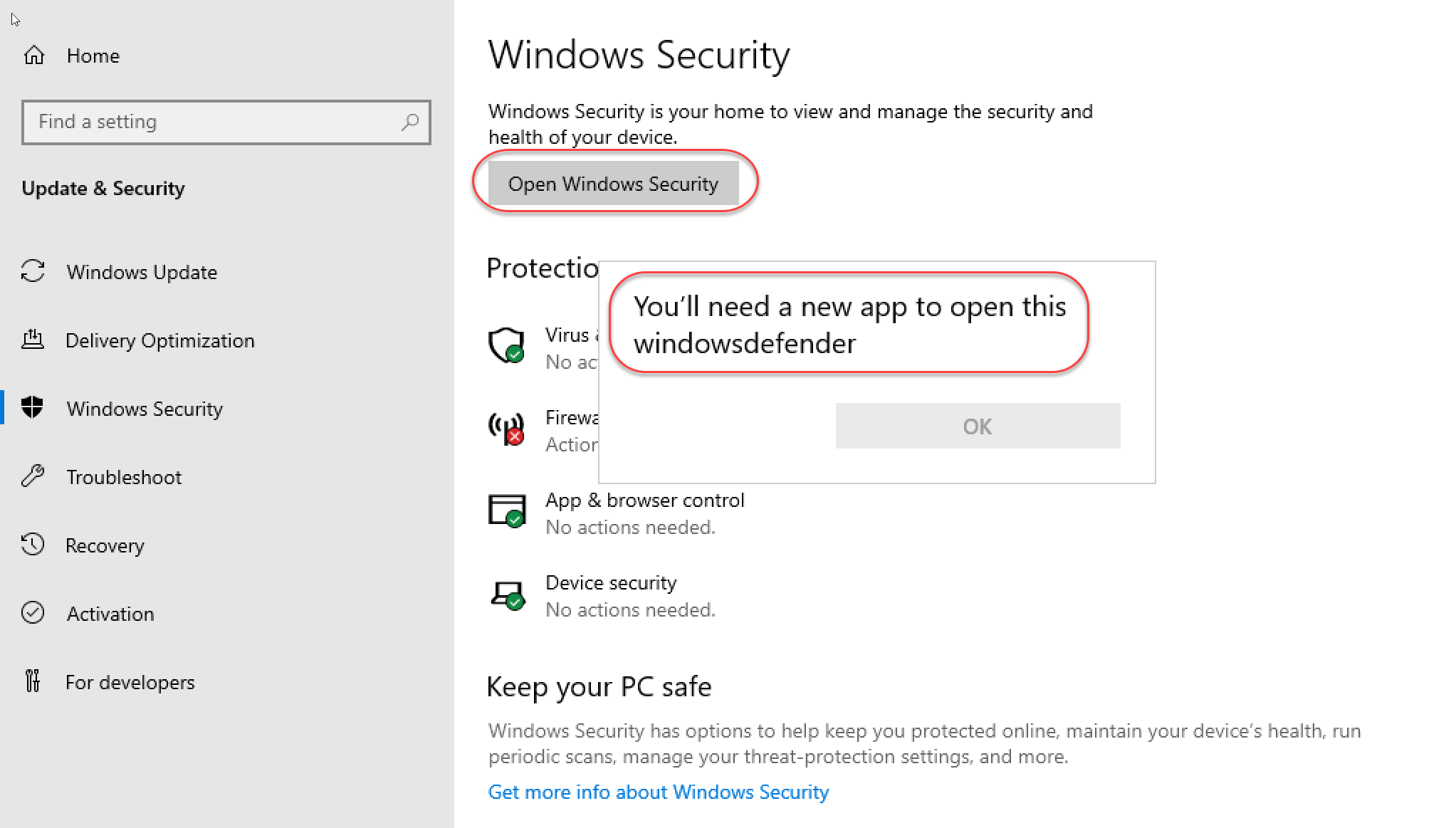 You'll need a new app to open this windowsdefender